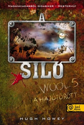 A SILÓ 5. - A HAJÓTÖRÖTT - FÛZÖTT