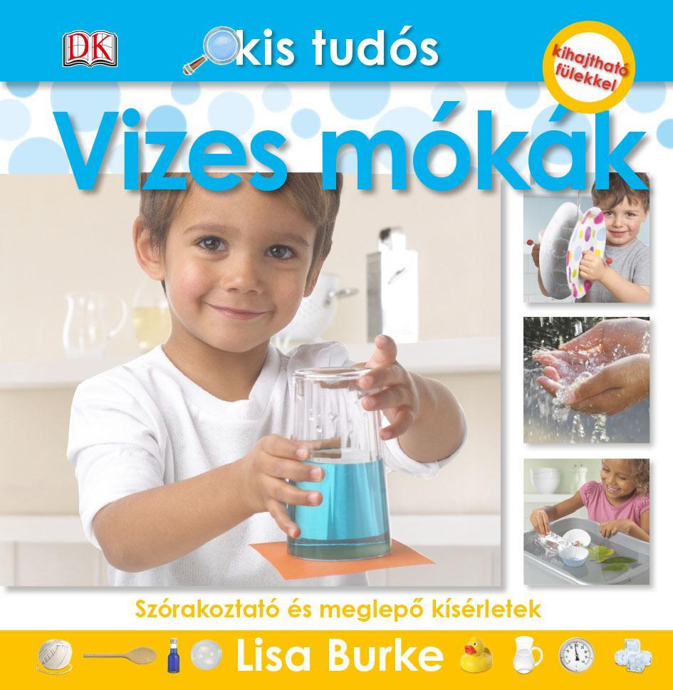 VIZES MÓKÁK - KIS TUDÓS SOROZAT