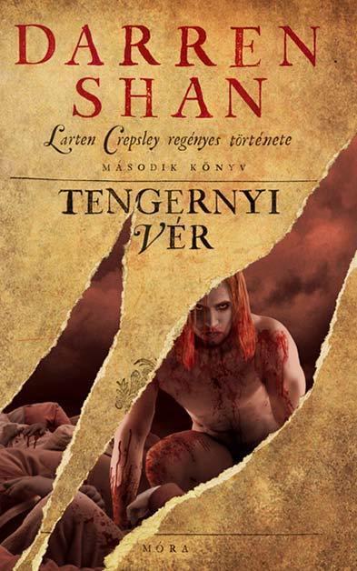 TENGERNYI VÉR - LARTEN CREPSLEY REGÉNYES TÖRTÉNETE 2.
