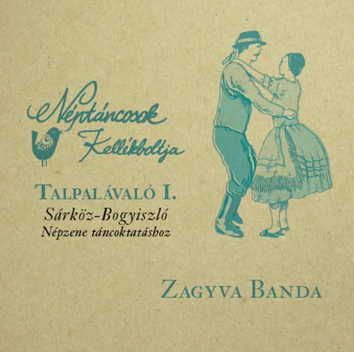 TALPALÁVALÓ I. - SÁRKÖZ-BOGYISZLÓ - CD -