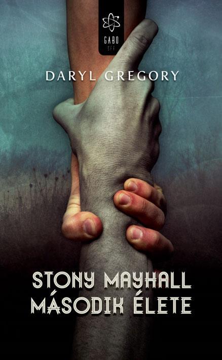 STONY MAYHALL MÁSODIK ÉLETE