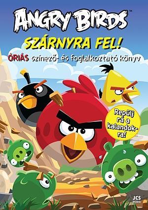ANGRY BIRDS - SZÁRNYRA FEL! - ÓRIÁS SZÍNEZÕ- ÉS FOGLALKOZTATÓ