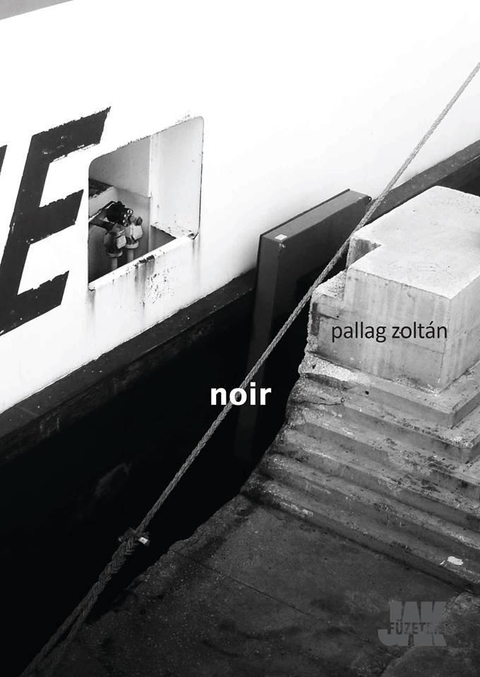 PALLAG ZOLTÁN - NOIR