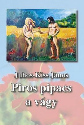 PIROS PIPACS A VÁGY
