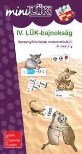 IV. LÜK-BAJNOKSÁG - VERSENYFELADATOK MATEMATIKÁBÓL 4. OSZTÁLY