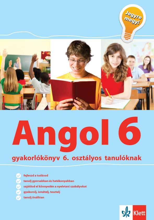 ANGOL 6 GYAKORLÓKÖNYV - JEGYRE MEGY!