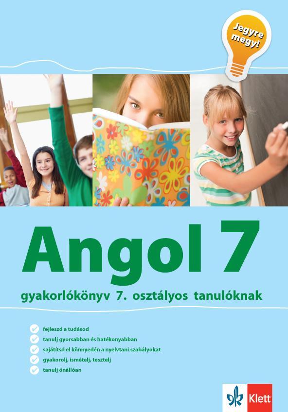 ANGOL 7 GYAKORLÓKÖNYV - JEGYRE MEGY!