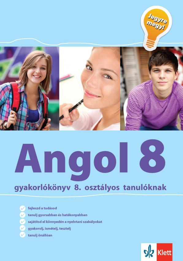 ANGOL 8 GYAKORLÓKÖNYV - JEGYRE MEGY!