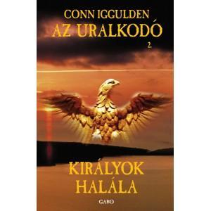 KIRÁLYOK HALÁLA - AZ URALKODÓ 2.
