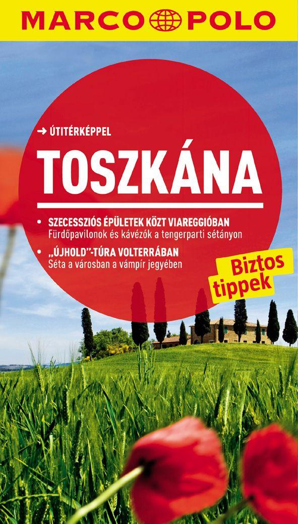 TOSZKÁNA - ÚJ MARCO POLO