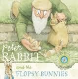 PETER RABBIT AND THE FLOPSY BUNNIES