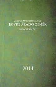 EGYRE ÁRADÓ ZENÉK 2014 - MÁSODIK KIADÁS