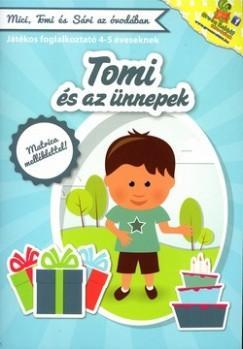 TOMI ÉS AZ ÜNNEPEK - JÁTÉKOS FOGLALKOZTATÓ 4-5 ÉVESEKNEK
