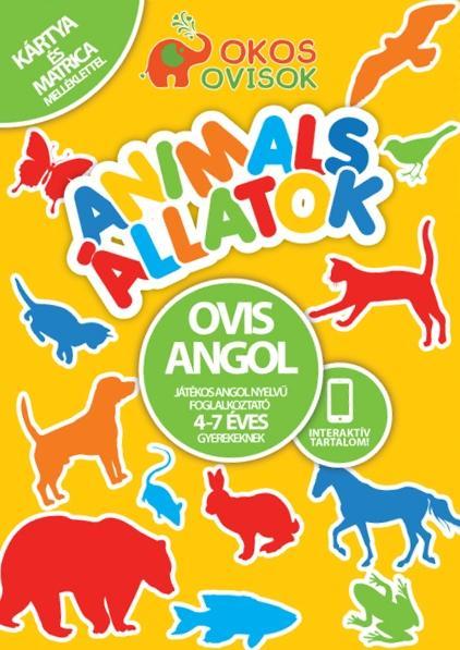 ANIMALS - ÁLLATOK - OVIS ANGOL - JÁTÉKOS ANGOL NYELVŰ FOGLALKOZTATÓ