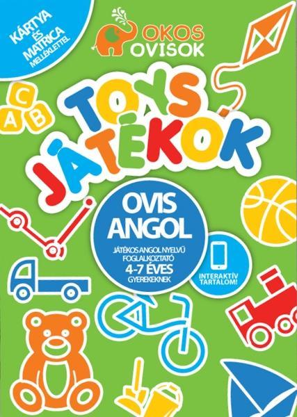 TOYS - JÁTÉKOK - OVIS ANGOL - JÁTÉKOS ANGOL NYELVÛ FOGLALKOZTATÓ