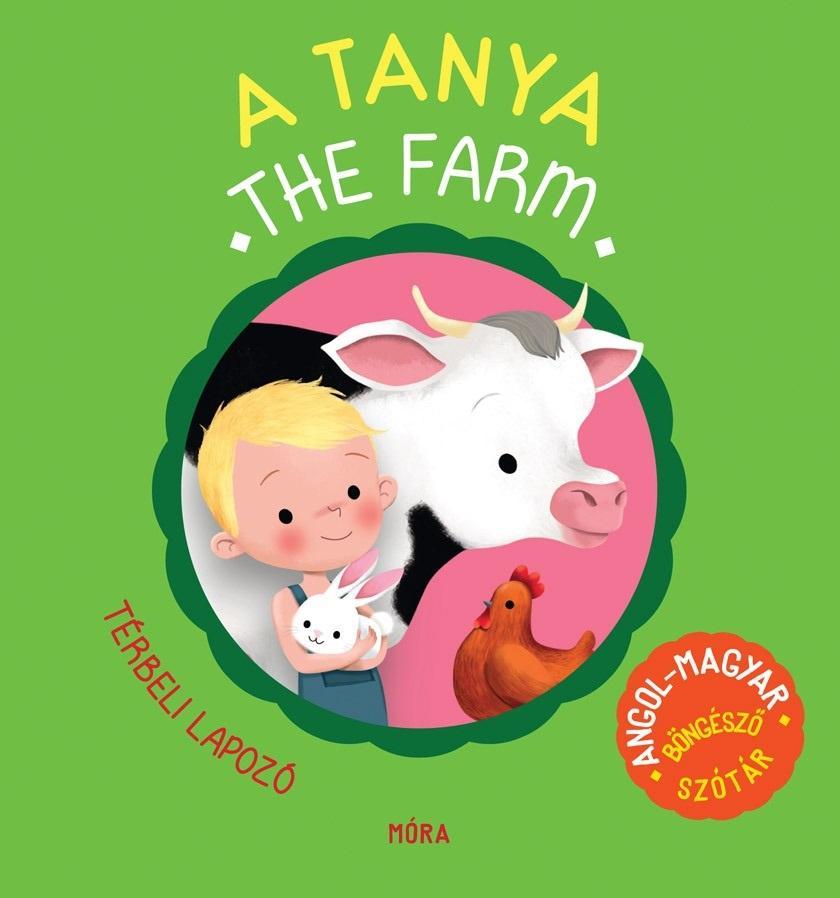 A TANYA - THE FARM - TÉRBELI LAPOZÓ, ANGOL-MAGYAR BÖNGÉSZÕ SZÓTÁR