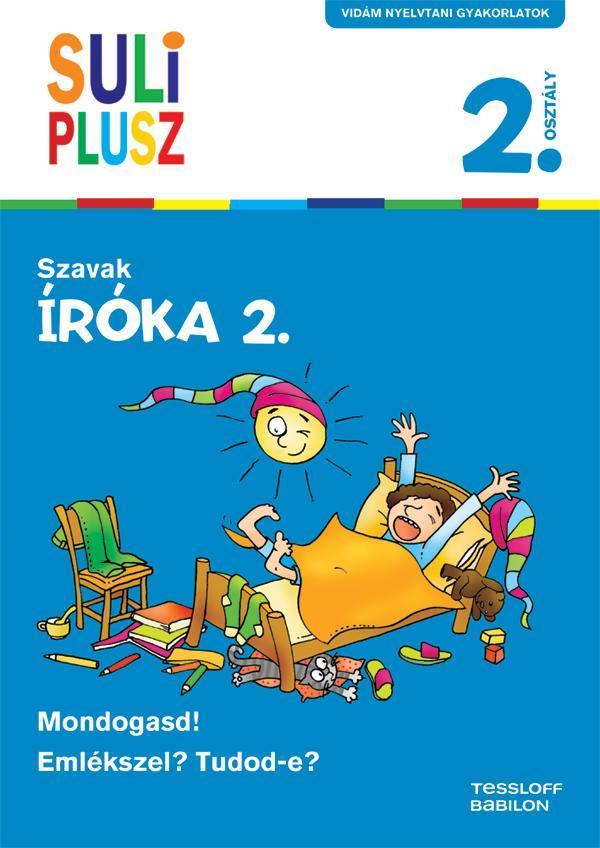 SZAVAK - ÍRÓKA 2. SULI PLUSZ