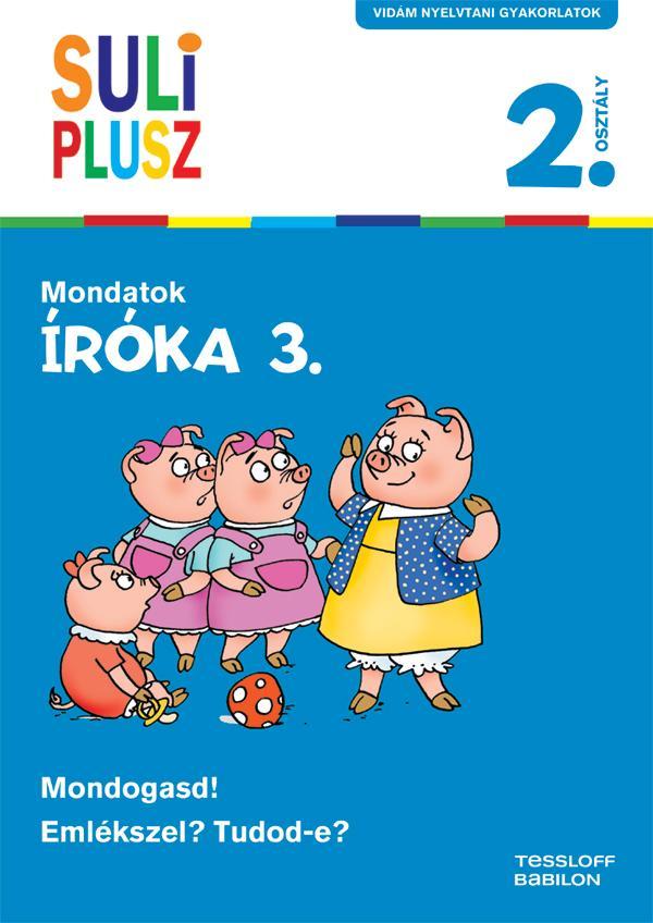 SULI PLUSZ - IRÓKA 3. 2. OSZTÁLY - MONDATOK