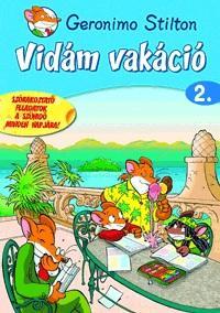 STILTON, GERONIMO - VIDÁM VAKÁCIÓ 2. - SZÓRAKOZTATÓ FELADATOK...