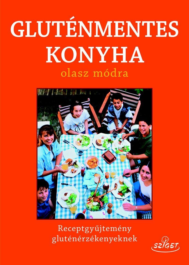 GLUTÉNMENTES KONYHA - OLASZ MÓDRA