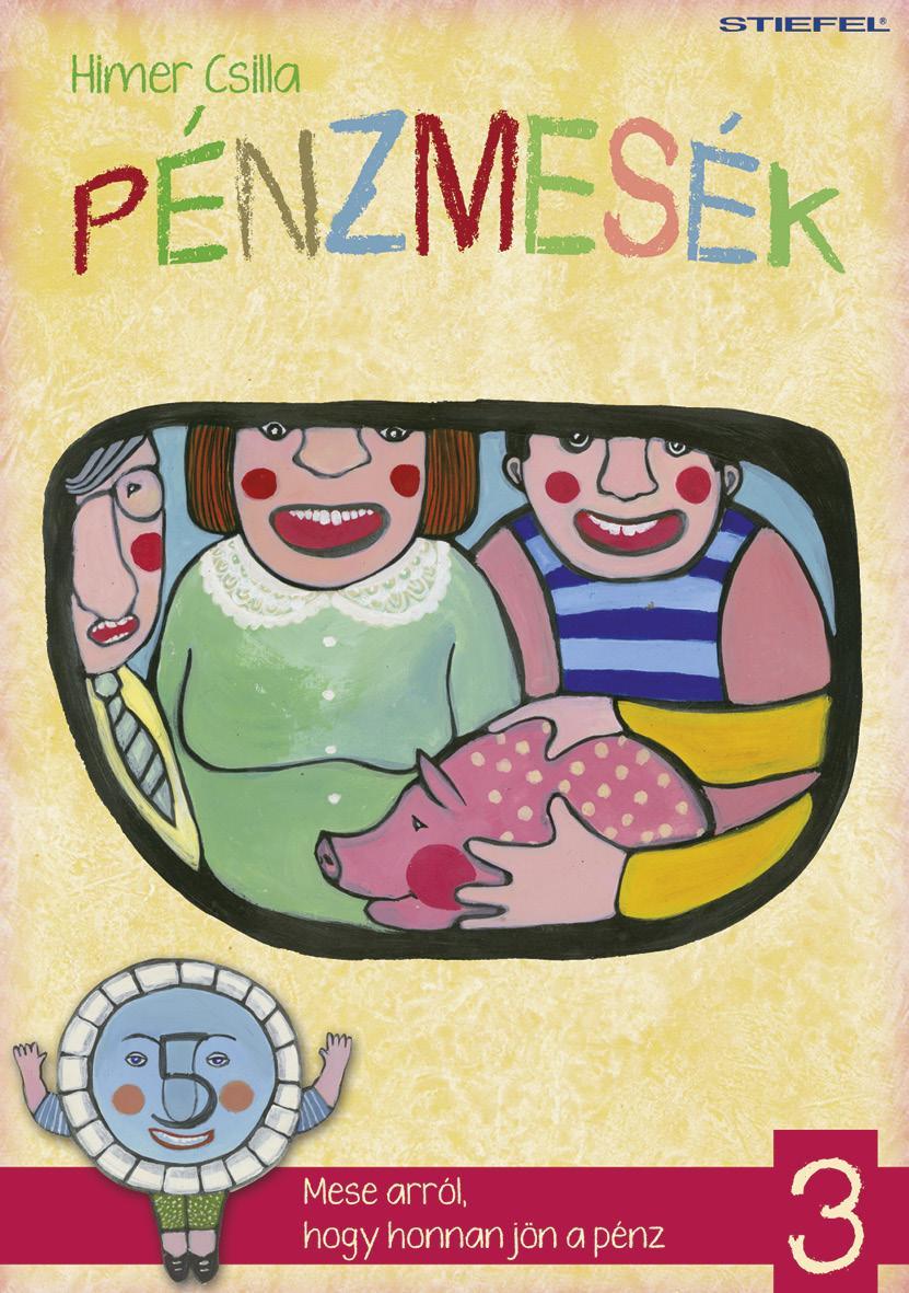 PÉNZMESÉK 3.