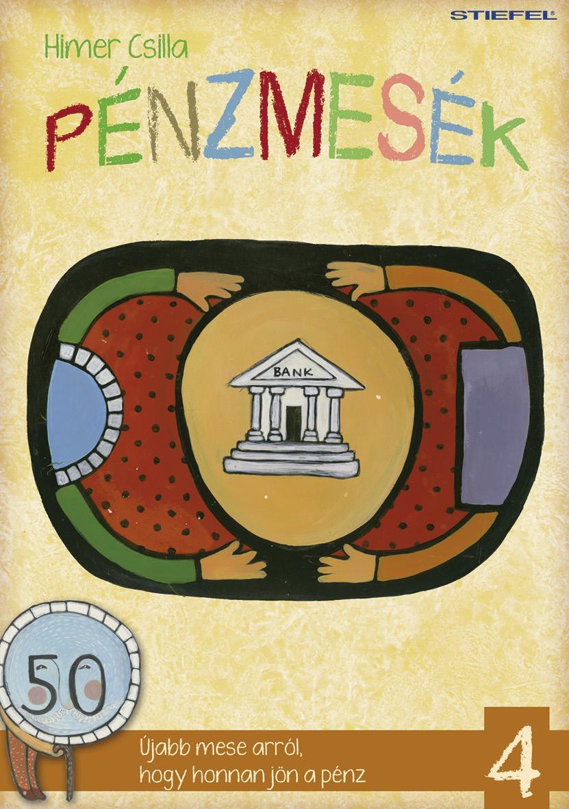 PÉNZMESÉK 4.