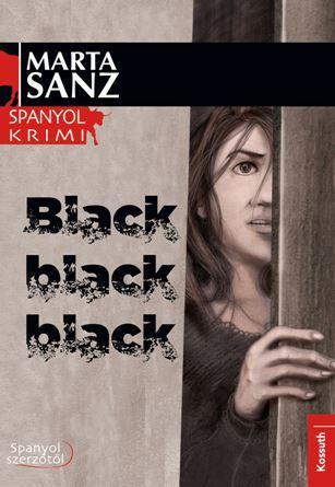 BLACK, BLACK, BLACK - SPANYOL KRIMI