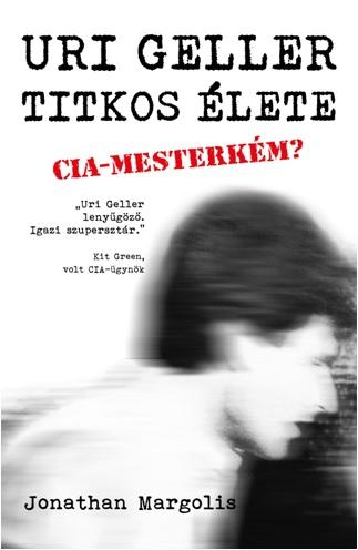 URI GELLER TITKOS ÉLETE