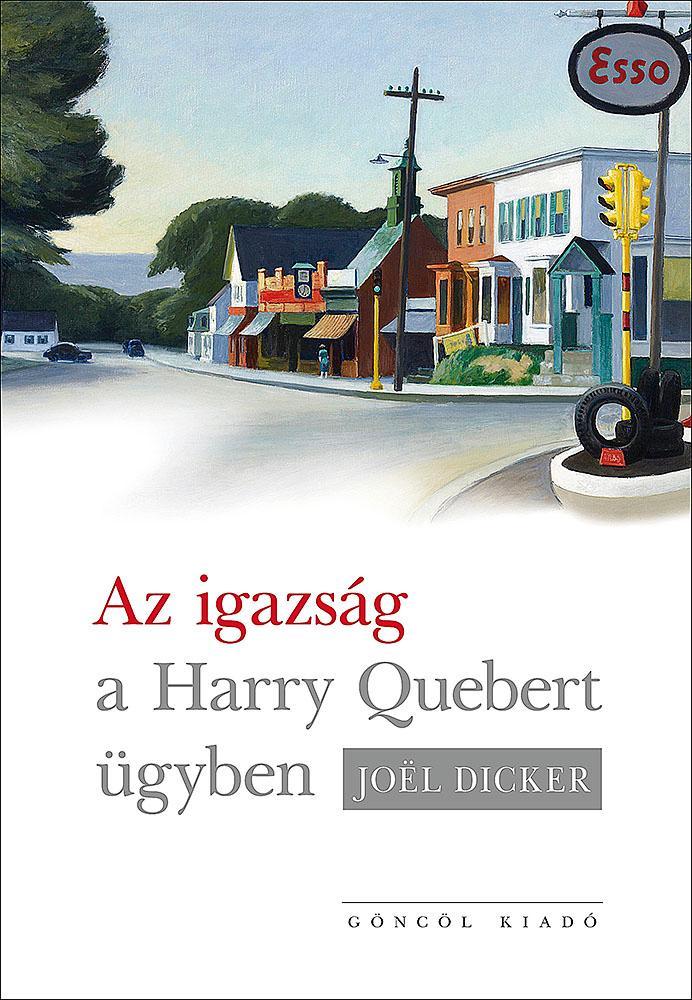 AZ IGAZSÁG A HARRY QUEBERT-ÜGYBEN