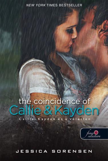 THE COINCIDENCE OF CALLIE & KAYDEN - KÖTÖTT - CALLIE, KAYDEN ÉS A VÉLETLEN