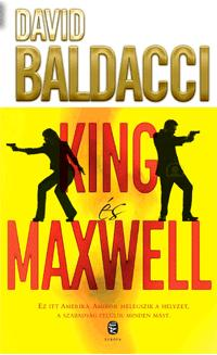 BALDACCI, DAVID - KING ÉS MAXWELL
