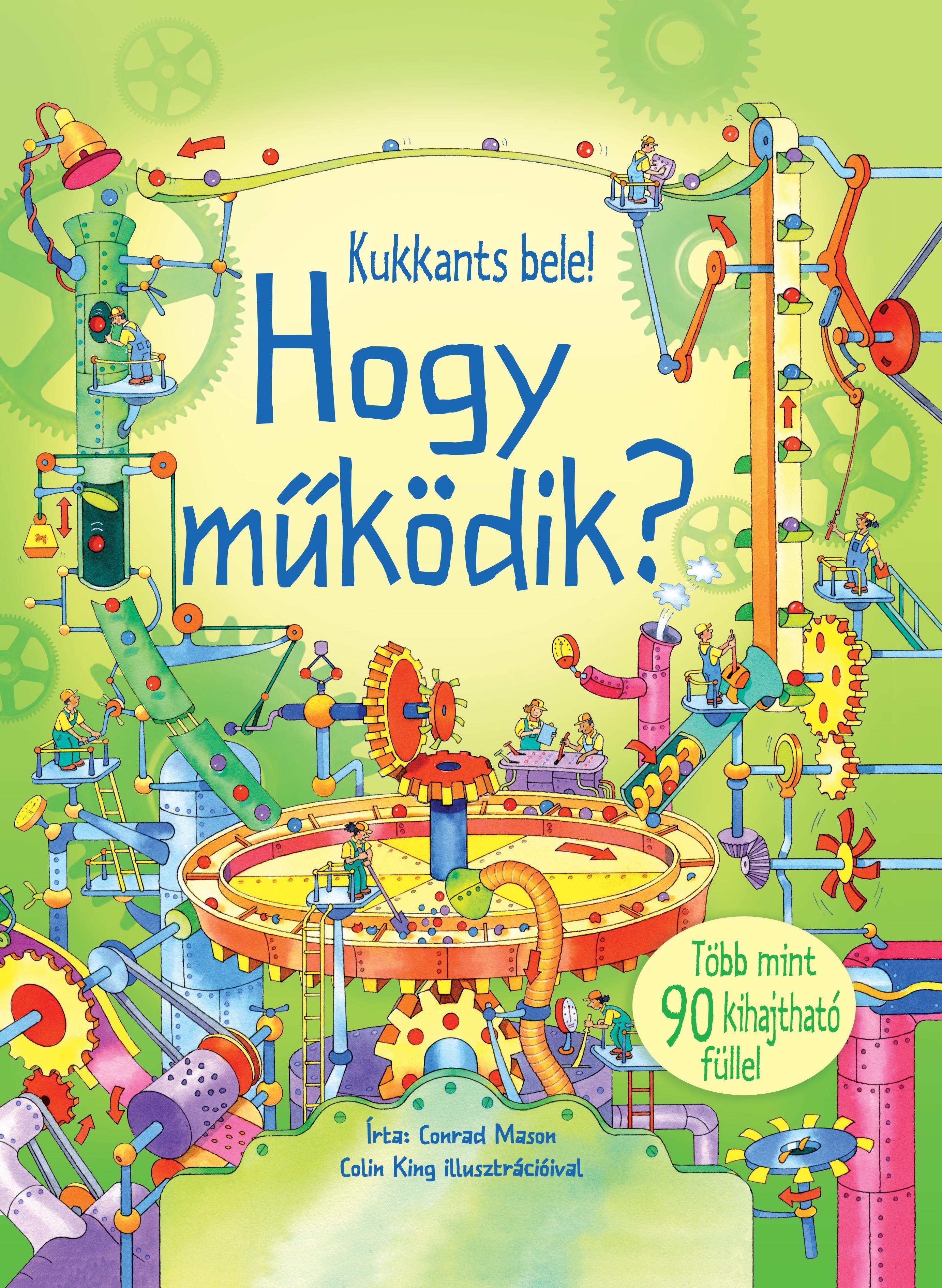 HOGY MÛKÖDIK? - KUKKANTS BELE!