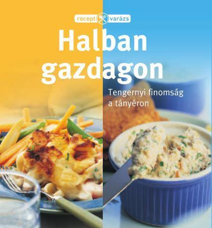 HALBAN GAZDAGON - RECEPTVARÁZS