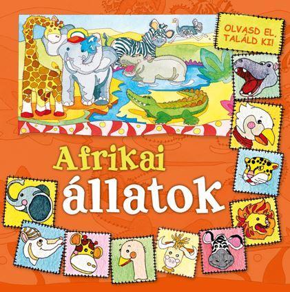 AFRIKAI ÁLLATOK - OLVASD EL, TALÁLD KI!
