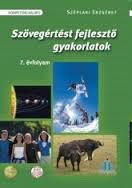 SZÖVEGÉRTÉSI FEJLESZTÕ GYAKORLATOK 7. ÉVF. /AP-070509