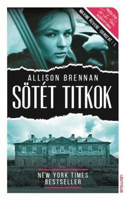 SÖTÉT TITKOK - MAXINE REVERE-SOROZAT 1.