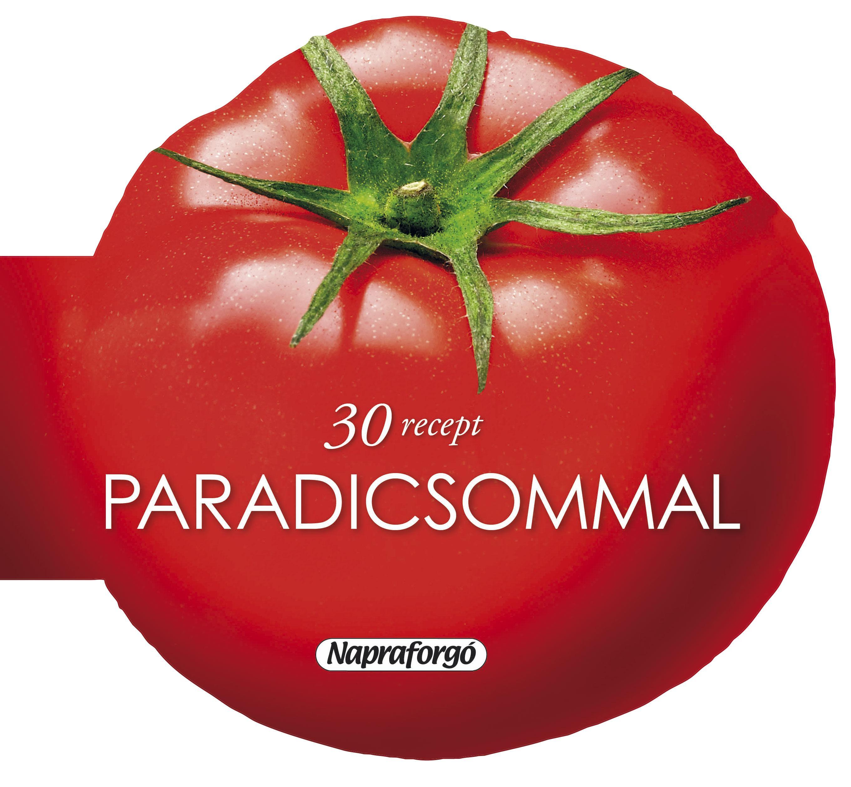 30 RECEPT PARADICSOMMAL