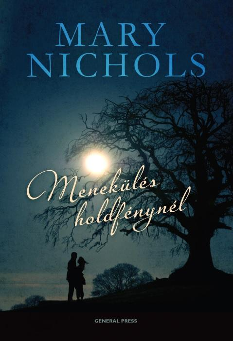 NICHOLS, MARY - MENEKÜLÉS HOLDFÉNYNÉL -