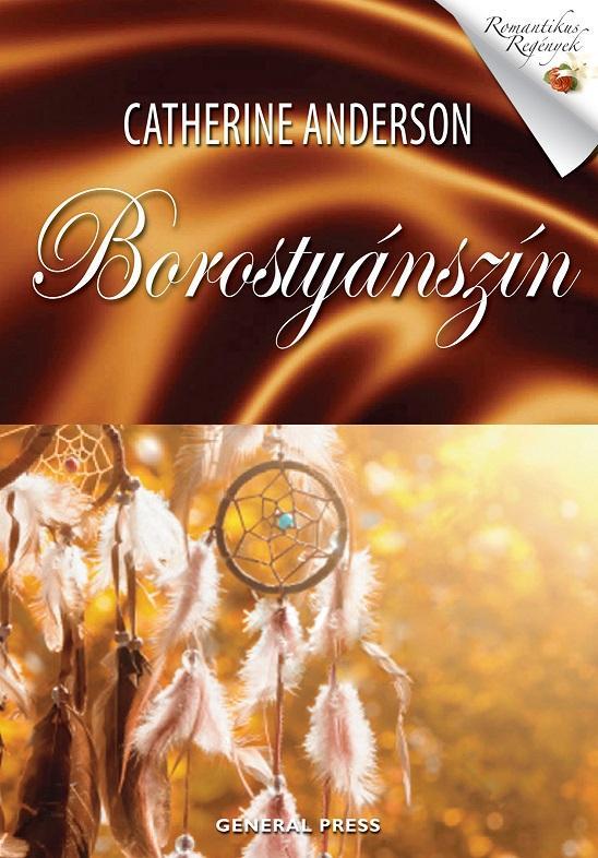 ANDERSON, CATHERINE - BOROSTYÁNSZÍN - ROMANTIKUS REGÉNYEK -