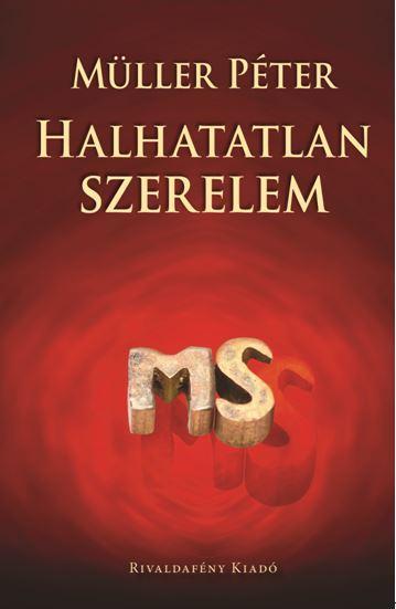 HALHATATLAN SZERELEM