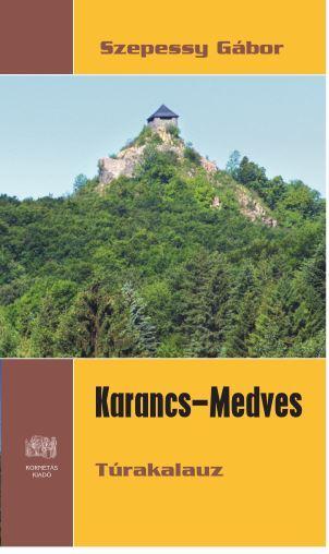 KARANCS-MEDVES TÚRAKALAUZ