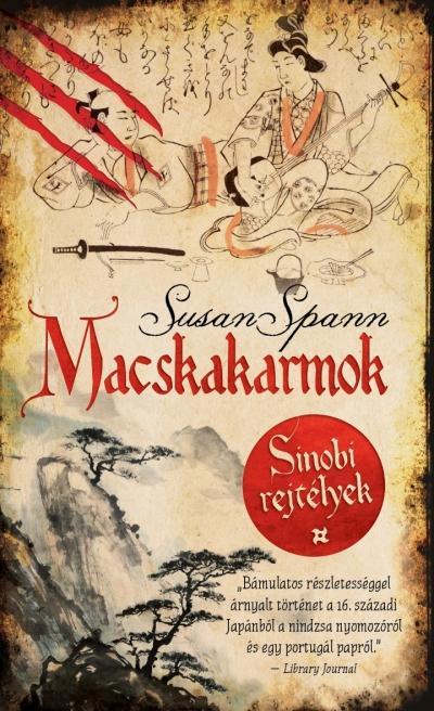 MACSKAKARMOK - SINOBI REJTÉLYEK 1.