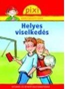 HELYES VISELKEDÉS - PIXI ISMERETTERJESZTŐ FÜZETEI 35.