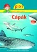 CÁPÁK - PIXI ISMERETTERJESZTŐ FÜZETEI 36.