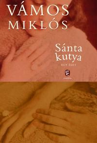 VÁMOS MIKLÓS - SÁNTA KUTYA