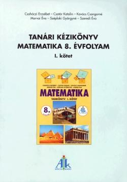 TANÁRI KÉZIKÖNYV A MATEMATIKA 8. ÉVFOLYAM I. KÖTETÉHEZ