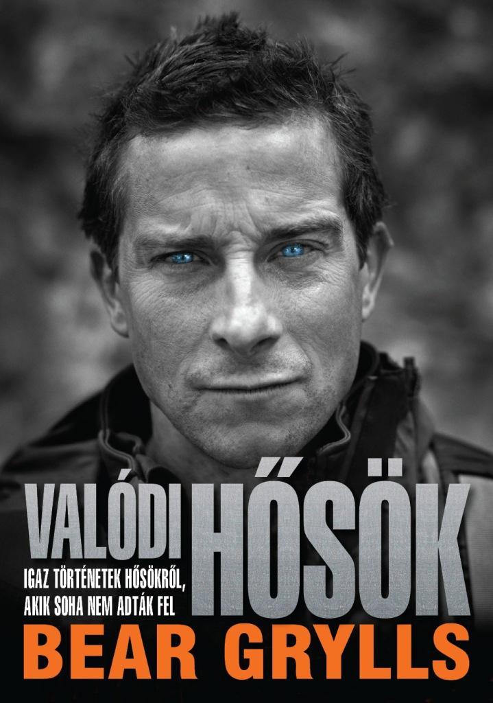 VALÓDI HŐSÖK