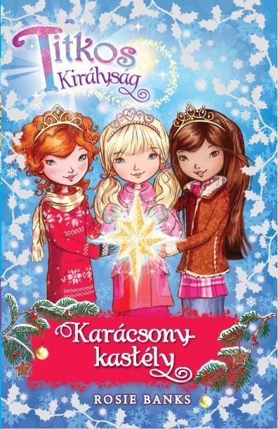 Titkos Királyság – Karácsony-kastély