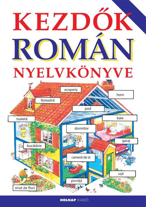 HELEN DAVIES - KOVÁCS ATTILA ZOLTÁN - KEZDŐK ROMÁN NYELVKÖNYVE (2014)