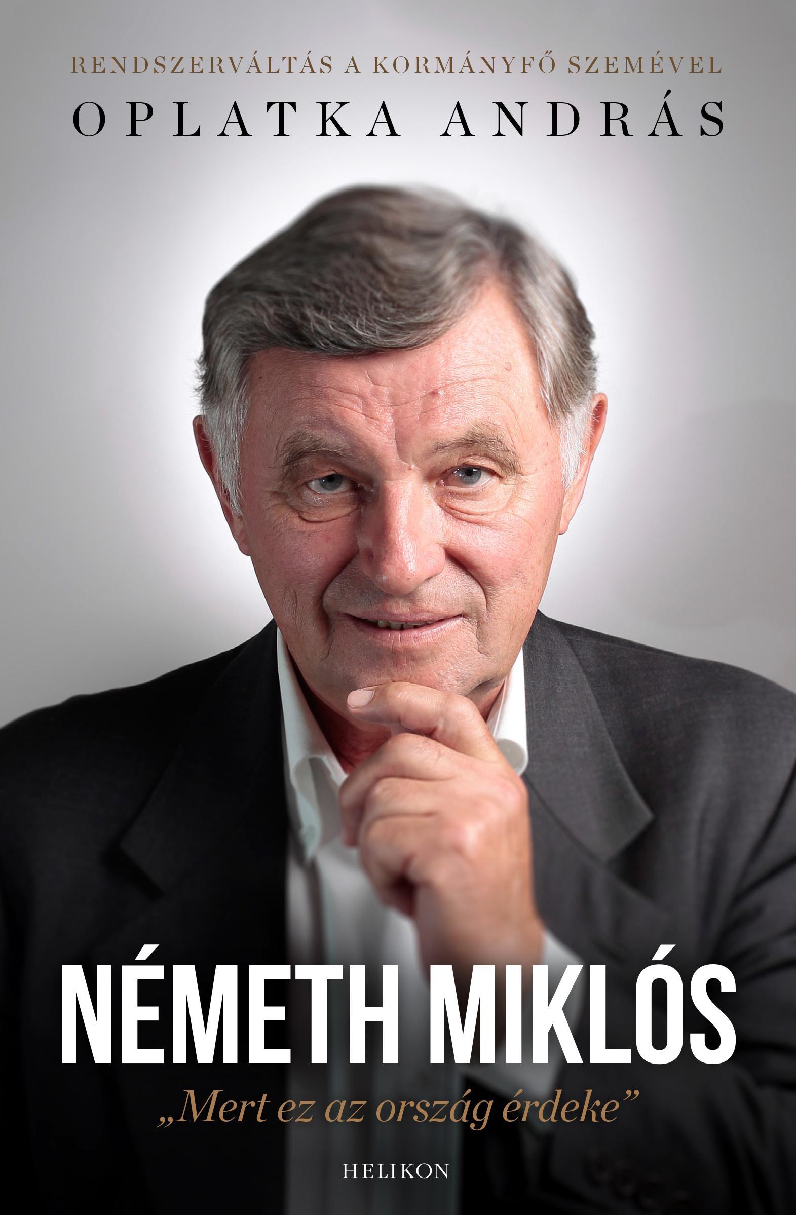 NÉMETH MIKLÓS - MERT EZ AZ ORSZÁG ÉRDEKE